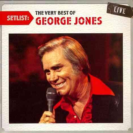 SETLIST:VERY BEST OF GEORGE JONES LIV BY JONES,GEORGE (CD)