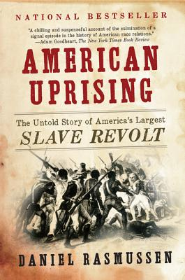 American Uprising By Rasmussen, Daniel